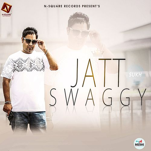 Jatt Swaggy by Sukh