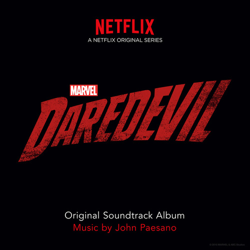 Daredevil (Original Soundtrack Album) by John Paesano