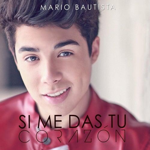 Si Me Das Tu Corazón by Mario Bautista