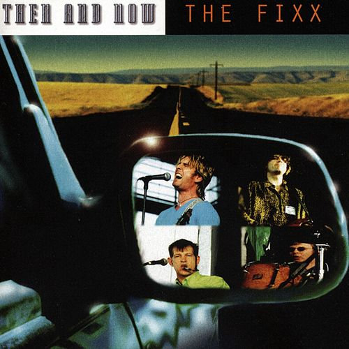 Then And Now von The Fixx