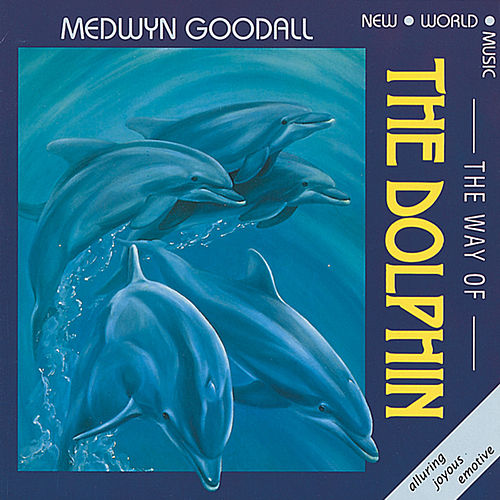 Way of the Dolphin de Medwyn Goodall