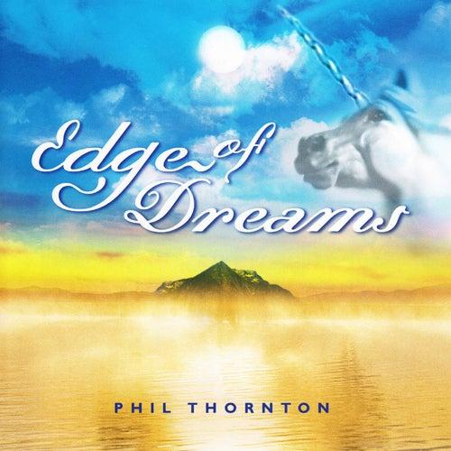 Edge of Dreams de Phil Thornton