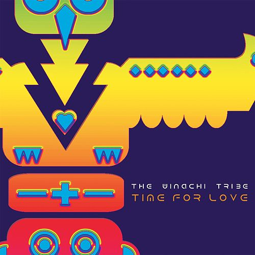 Time for Love - EP by The Winachi Tribe