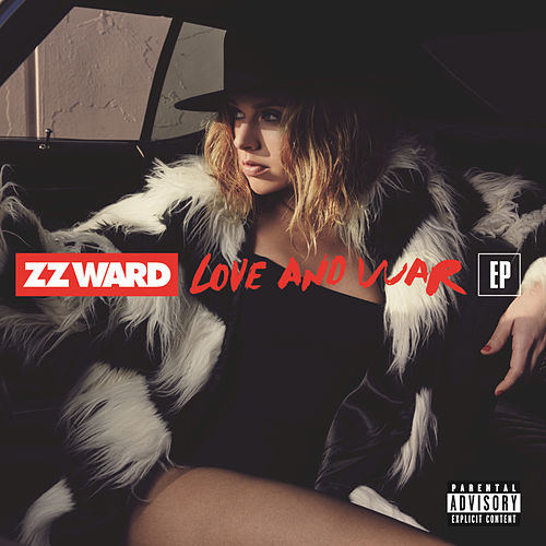 Love and War de ZZ Ward
