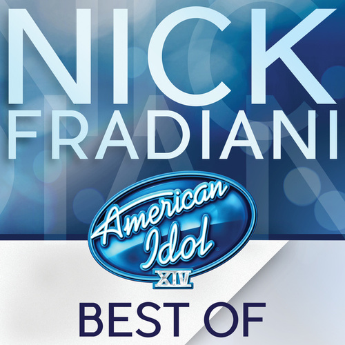 American Idol Season 14: Best Of Nick Fradiani de Nick Fradiani