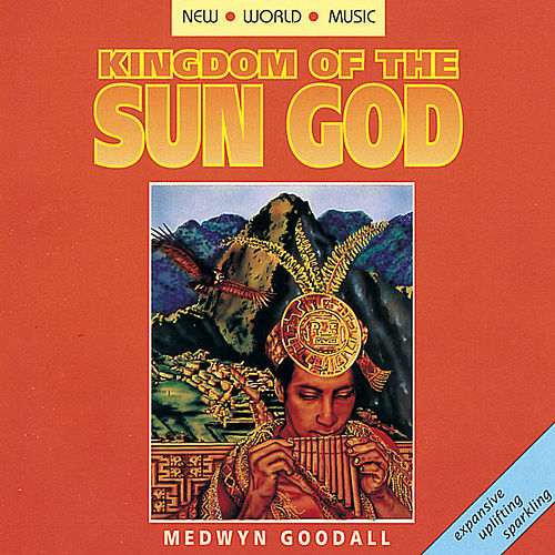 Kingdom of the Sun God de Medwyn Goodall