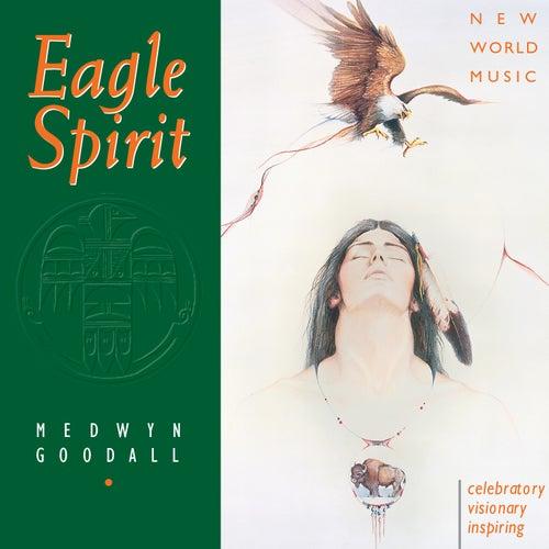 Eagle Spirit de Medwyn Goodall