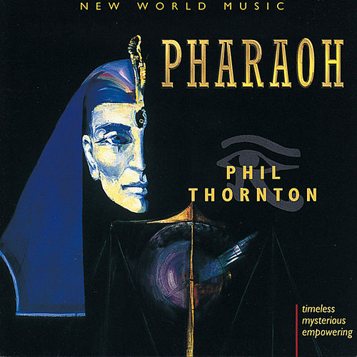 Pharaoh de Phil Thornton
