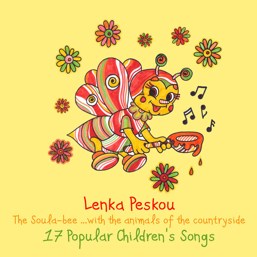 The Soula-Bee…with the Animals of the Countryside by Lenka Peskou
