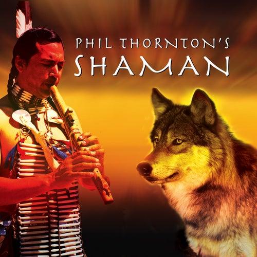 Shaman de Phil Thornton