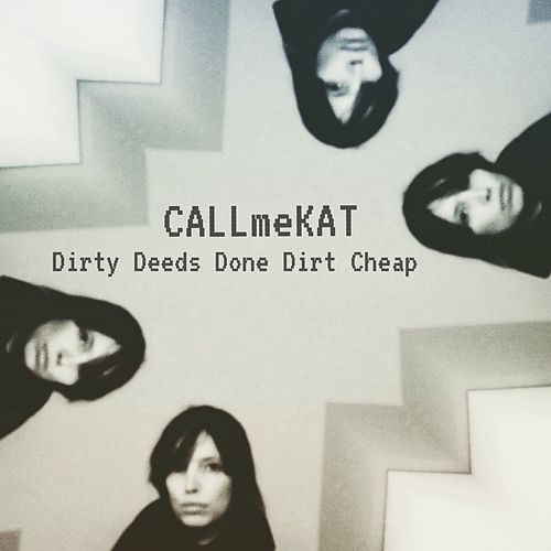 Dirty Deeds by CALLmeKAT