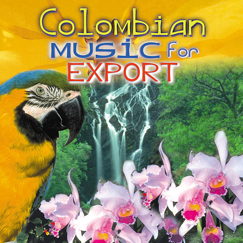 Colombian Music For Export de Various Artists