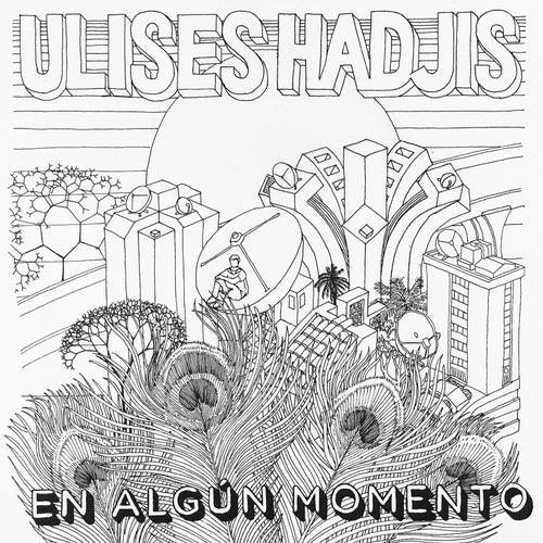 En Algún Momento de Ulises Hadjis
