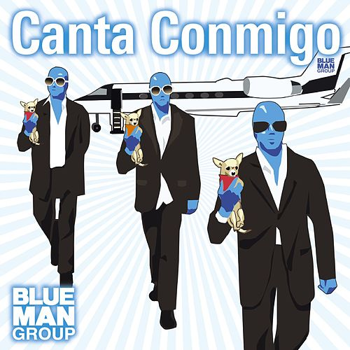 Canta Conmigo de Blue Man Group