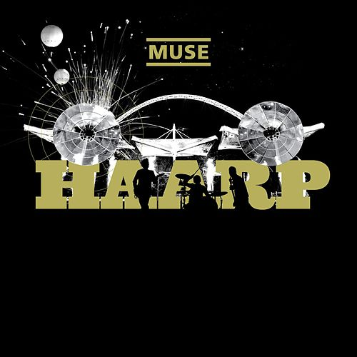 HAARP (Live from Wembley Stadium) von Muse
