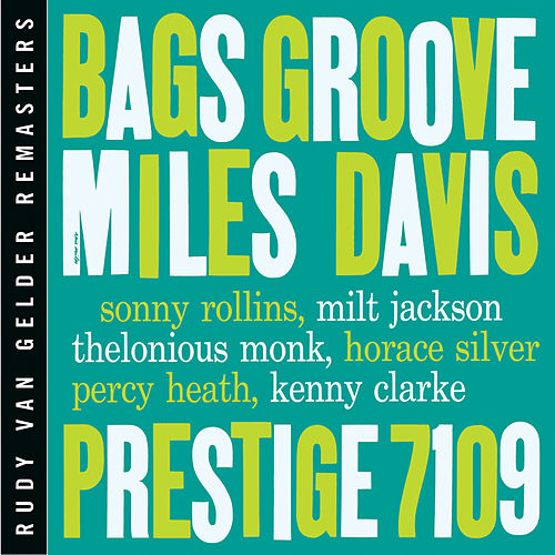 Bags' Groove [RVG Edition] by Miles Davis