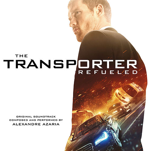 The Transporter Refueled (Original Motion Picture Soundtrack) de Various Artists