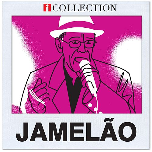 iCollection - Jamelão by Jamelão