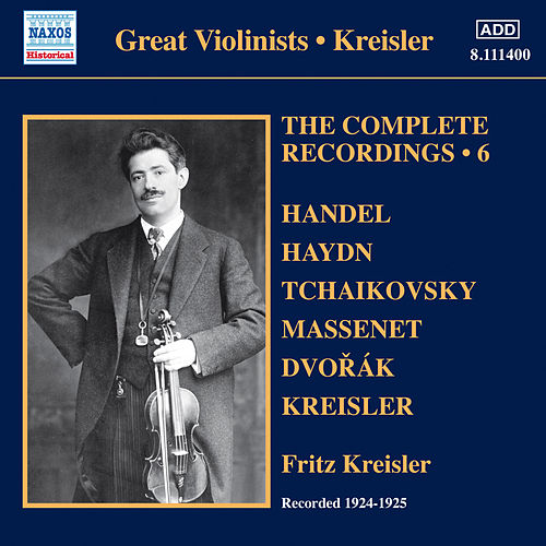 Kreisler: The Complete Recordings, Vol. 6 de Fritz Kreisler
