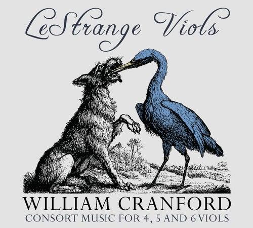 Cranford: Consort Music for 4, 5 & 6 Viols by Le Strange Viols