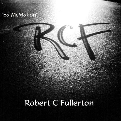 Ed McMahon by Robert C. Fullerton