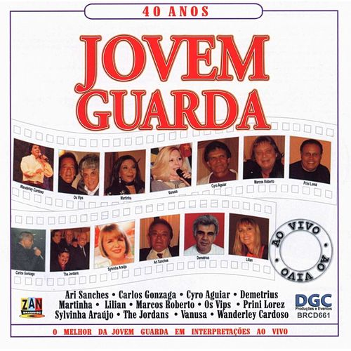 40 Anos Jovem Guarda (Ao Vivo) by Various Artists