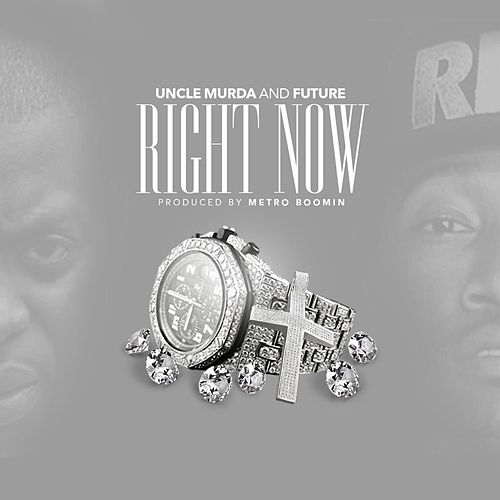 Right Now - Single von Uncle Murda