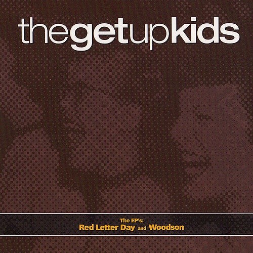 The EP's: Red Letter Day & Woodson de The Get Up Kids