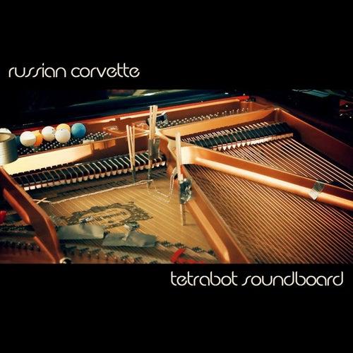 Tetrabot Soundboard by Russian Corvette