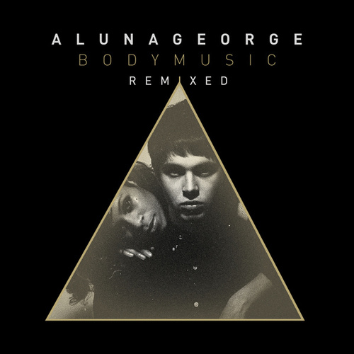Body Music (Remixed) van AlunaGeorge
