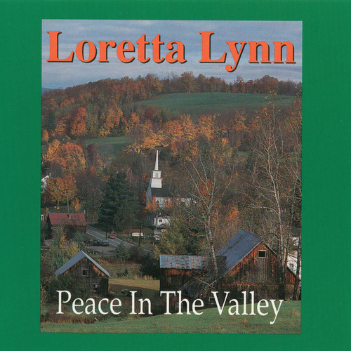 Peace In The Valley von Loretta Lynn