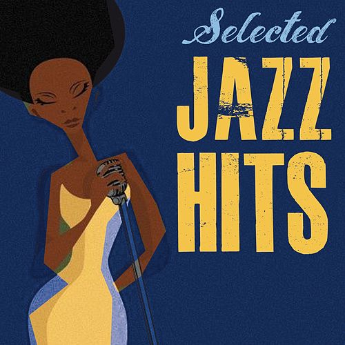 Selected Jazz Hits von Various Artists