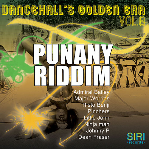 Dancehall Golden Era, Vol.8 - Punany Riddim by Various Artists
