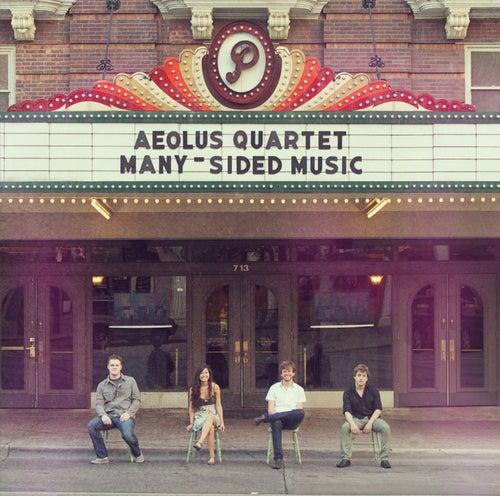 Many-Sided Music by Aeolus Quartet