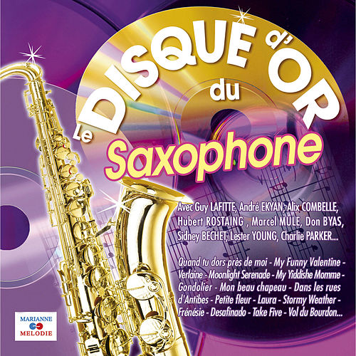 Le disque d'or du saxophone de Various Artists