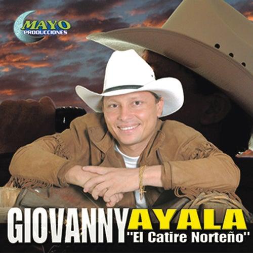 Giovanny Ayala el Catire Norteño de Giovanny Ayala