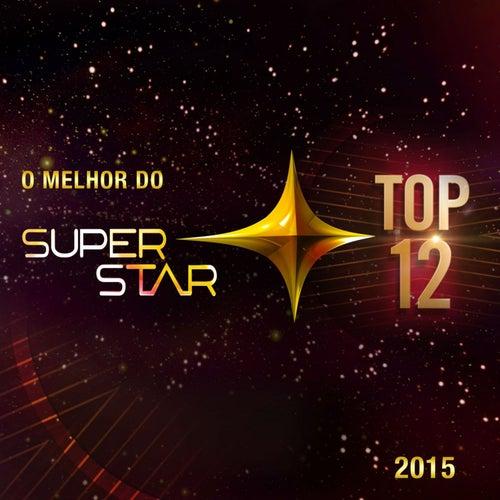 Superstar 2015 - O Melhor do Top 12 by Various Artists