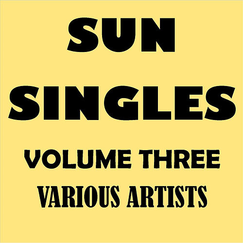 Sun Singles Vol. 3 by Various Artists