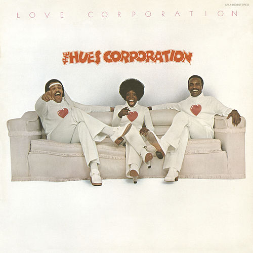 Love Corporation (Expanded Edition) by The Hues Corporation
