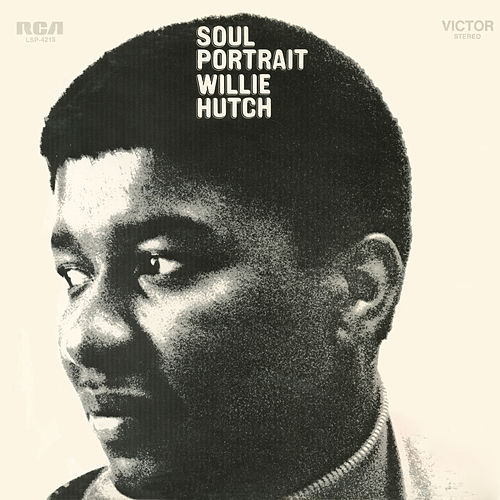 Soul Portrait by Willie Hutch