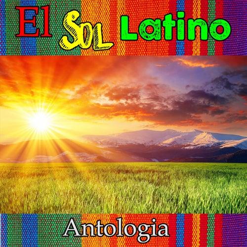 El Sol Latino - Antologia de Various Artists