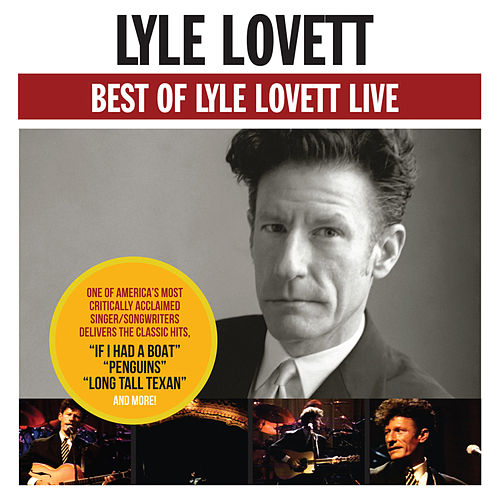 Best Of Lyle Lovett - Live by Lyle Lovett
