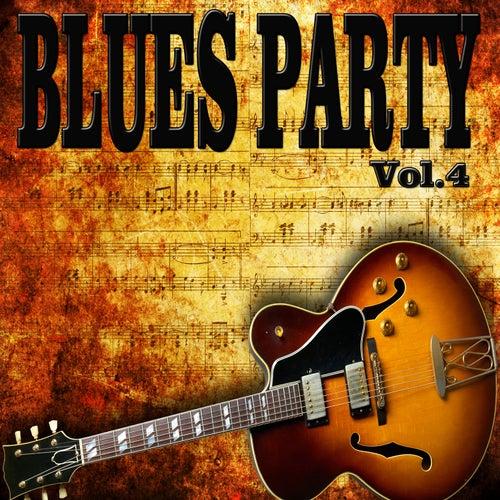 Blues Party, Vol. 4 de Various Artists