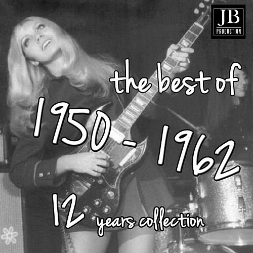 The Best 1950 - 1961 (300 Hits) by Various Artists