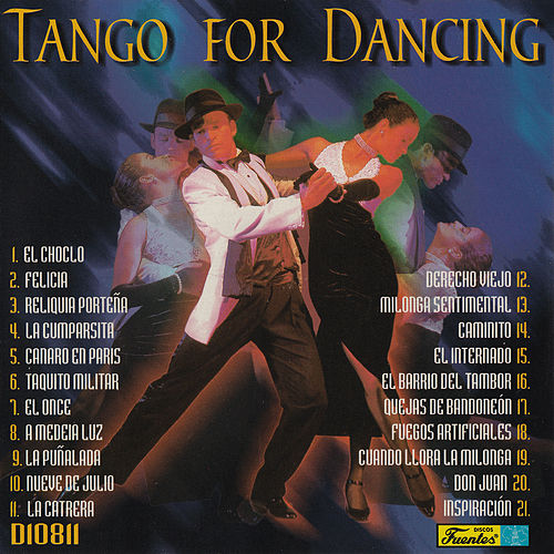 Tango For Dancing by Conjunto Típico del Tango