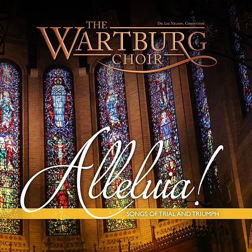 Alleluia! von The Wartburg Choir