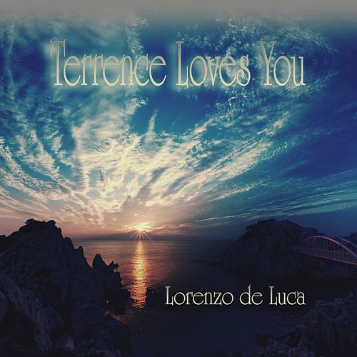 Terrence Loves You (Piano Version) von Lorenzo de Luca