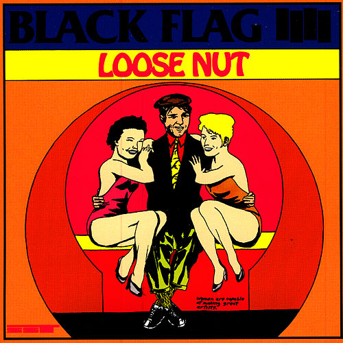 Loose Nut von Black Flag