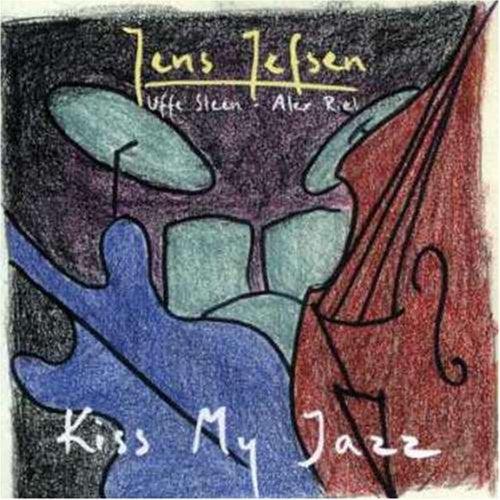 Kiss My Jazz by Jens Jefsen