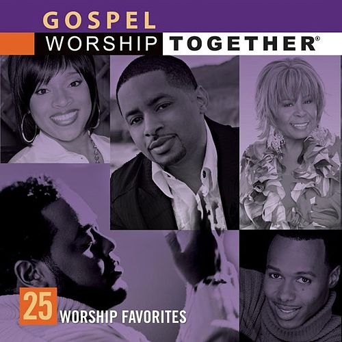 Gospel: 25 Worship Favorites de Worship Together